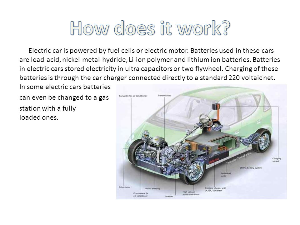 Electric car is powered by fuel cells or electric motor.