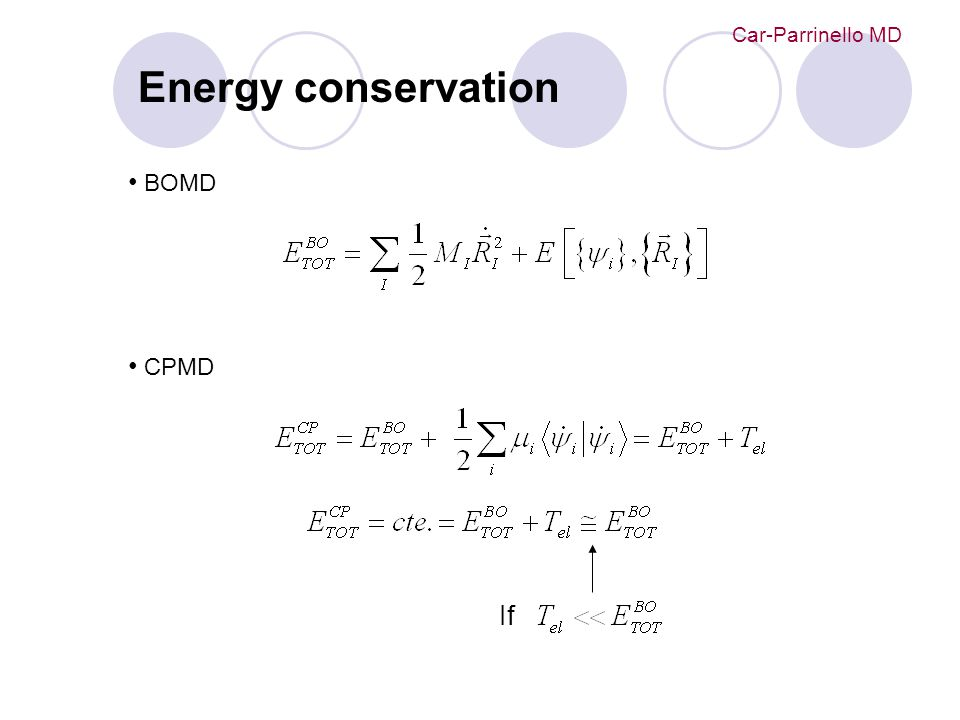 Energy conservation BOMD CPMD Car-Parrinello MD If