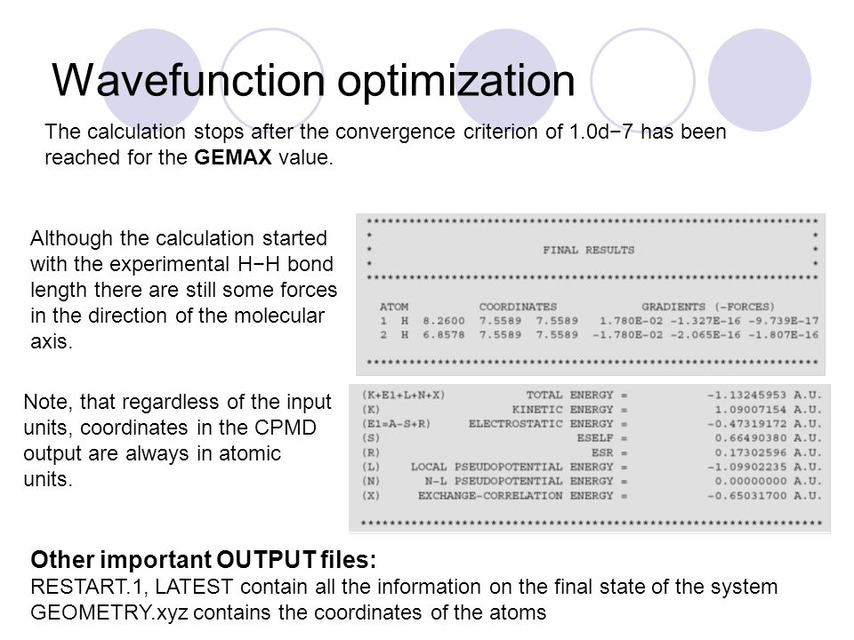 Wavefunction optimization The calculation stops after the convergence criterion of 1.0d7 has been reached for the GEMAX value. Although the calculatio