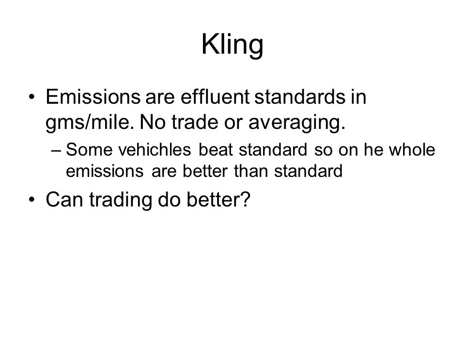Kling Emissions are effluent standards in gms/mile.