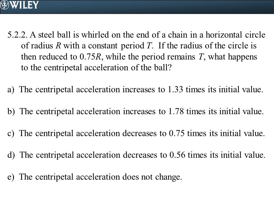5.7.2.A ball on the end of a rope is moving in a vertical circle near the surface of the earth.
