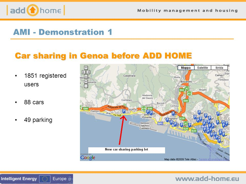 Rhomberg – Demonstration 2 Maronihof – mobility services City map Traffic calming Delivery Service Mobility counselling Bicycle repair station (self service) On site bicycle repair service (by professionals) Neighbourhood Cars (private carsharing) Energy report Bicycle rental (Pedelec) etc.