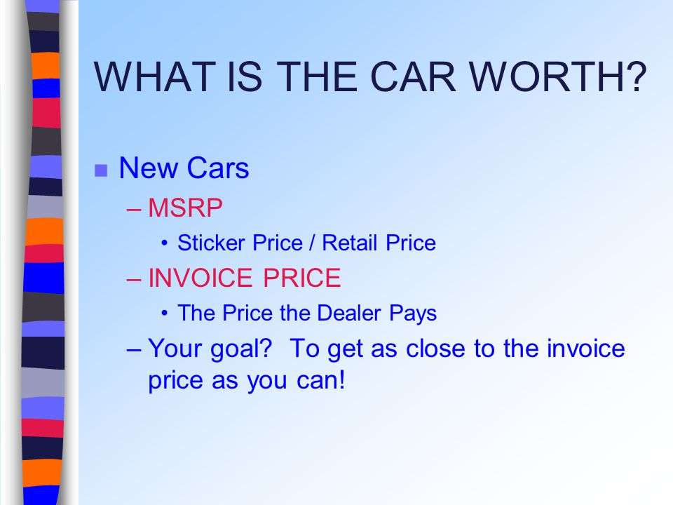 WHAT IS THE CAR WORTH.