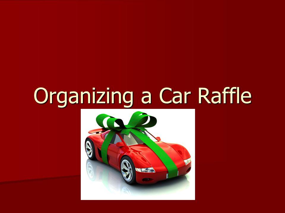 Organizing a Car Raffle