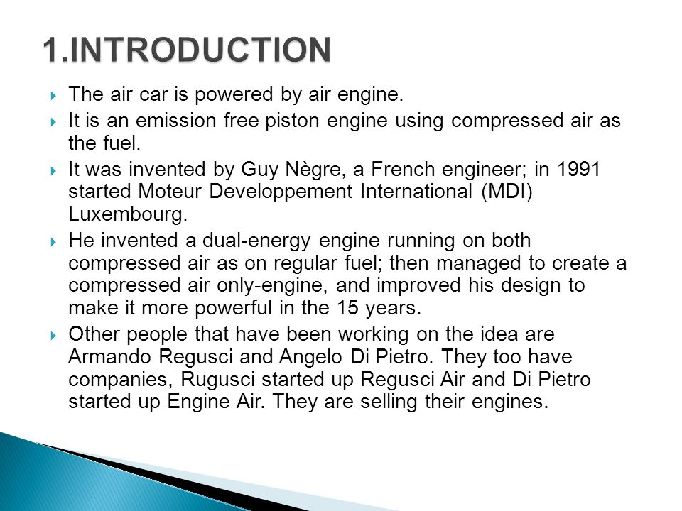 The air car is powered by air engine.