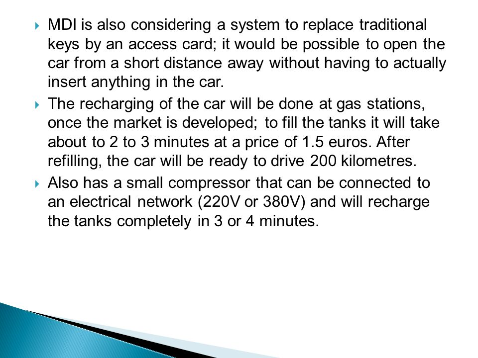 The tanks used in the CAT´s vehicles should last for a period of fifteen years, to be tested every five years.