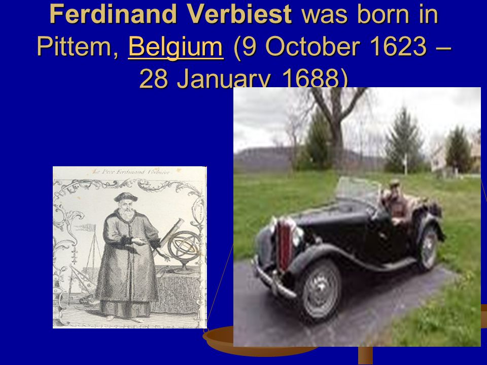 Flemish Jesuit Ferdinand Verbiest went to China.