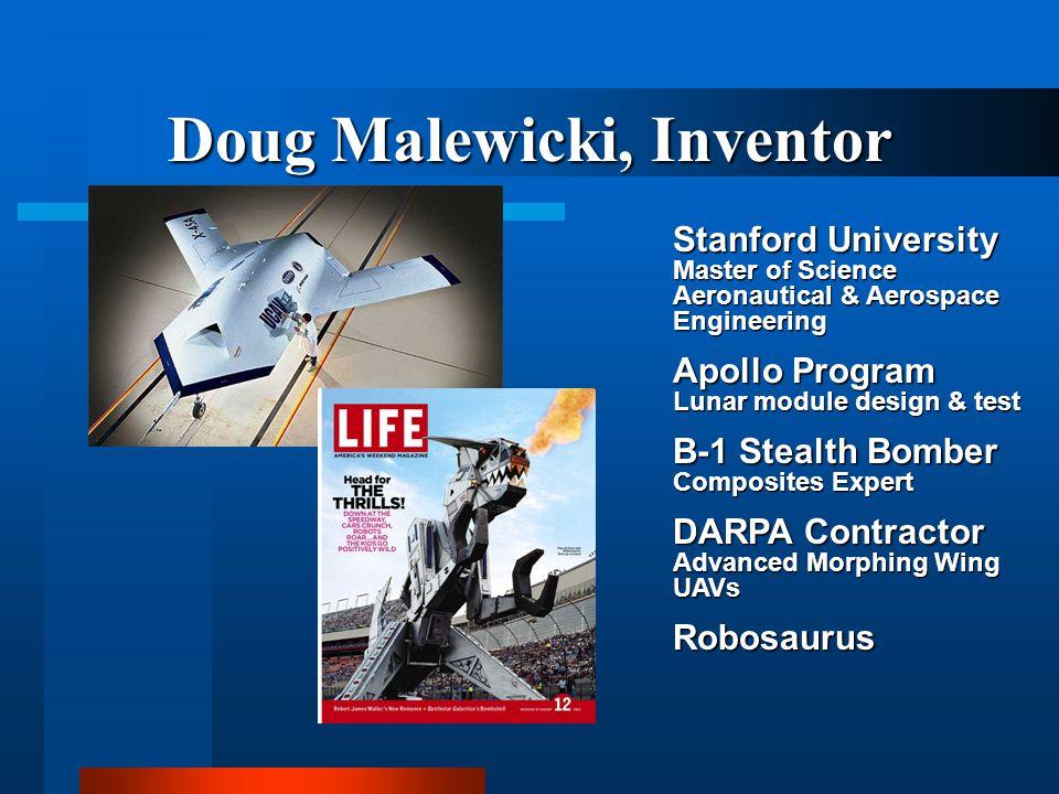 Doug Malewicki, Inventor Stanford University Master of Science Aeronautical & Aerospace Engineering Apollo Program Lunar module design & test B-1 Stea