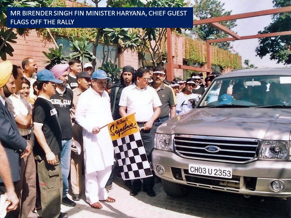 MR BIRENDER SINGH FIN MINISTER HARYANA, CHIEF GUEST FLAGS OFF THE RALLY