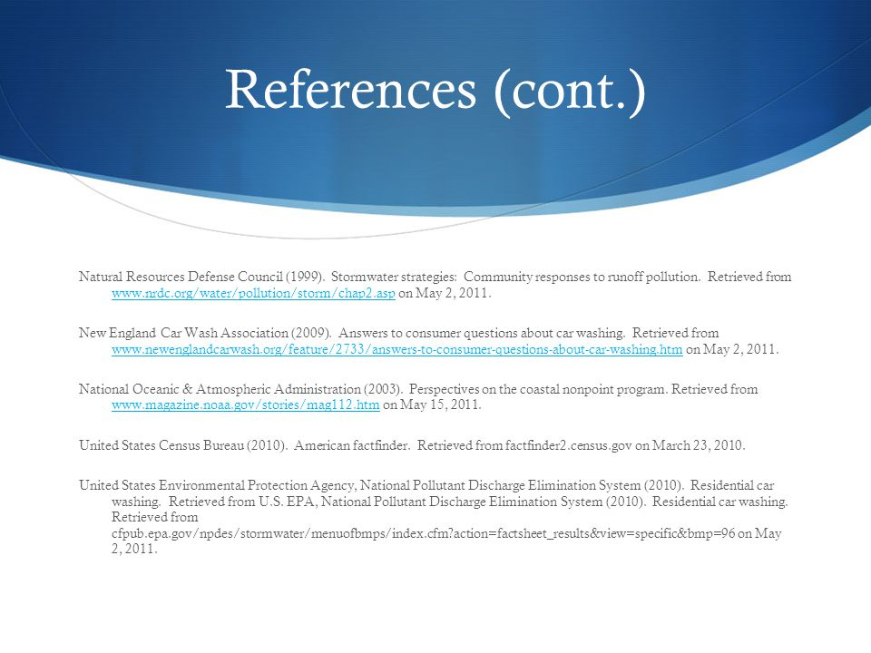References (cont.) Natural Resources Defense Council (1999).