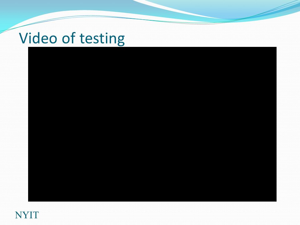 Video of testing NYIT