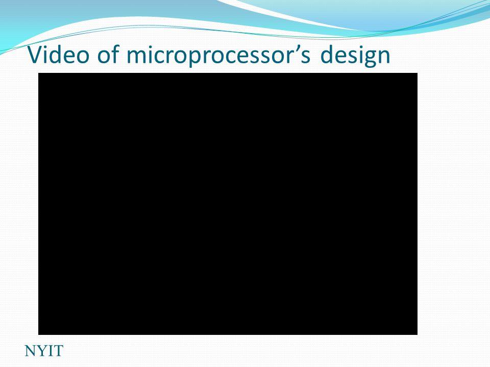 Video of microprocessors design