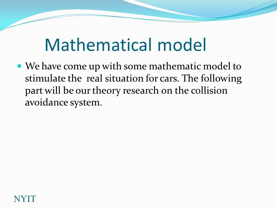 Mathematical model We have come up with some mathematic model to stimulate the real situation for cars.