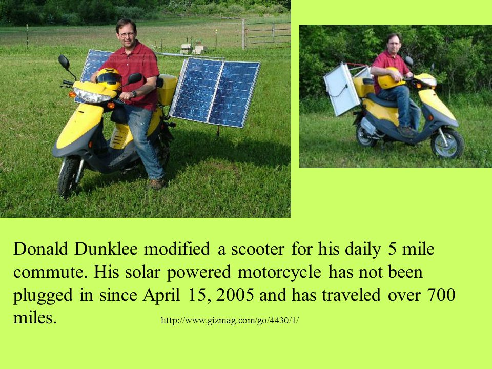 Donald Dunklee modified a scooter for his daily 5 mile commute.
