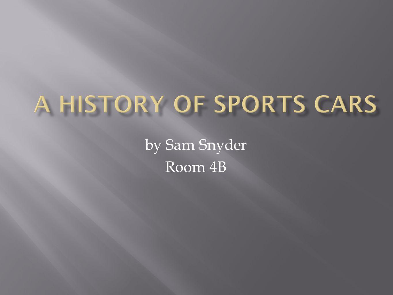 by Sam Snyder Room 4B