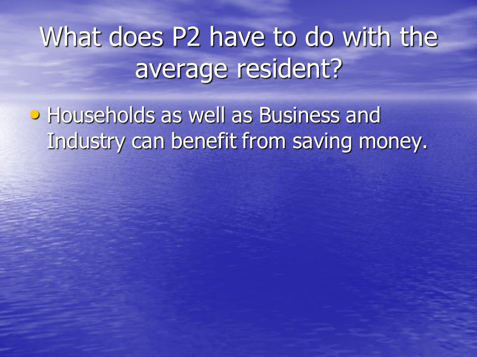 What does P2 have to do with the average resident?