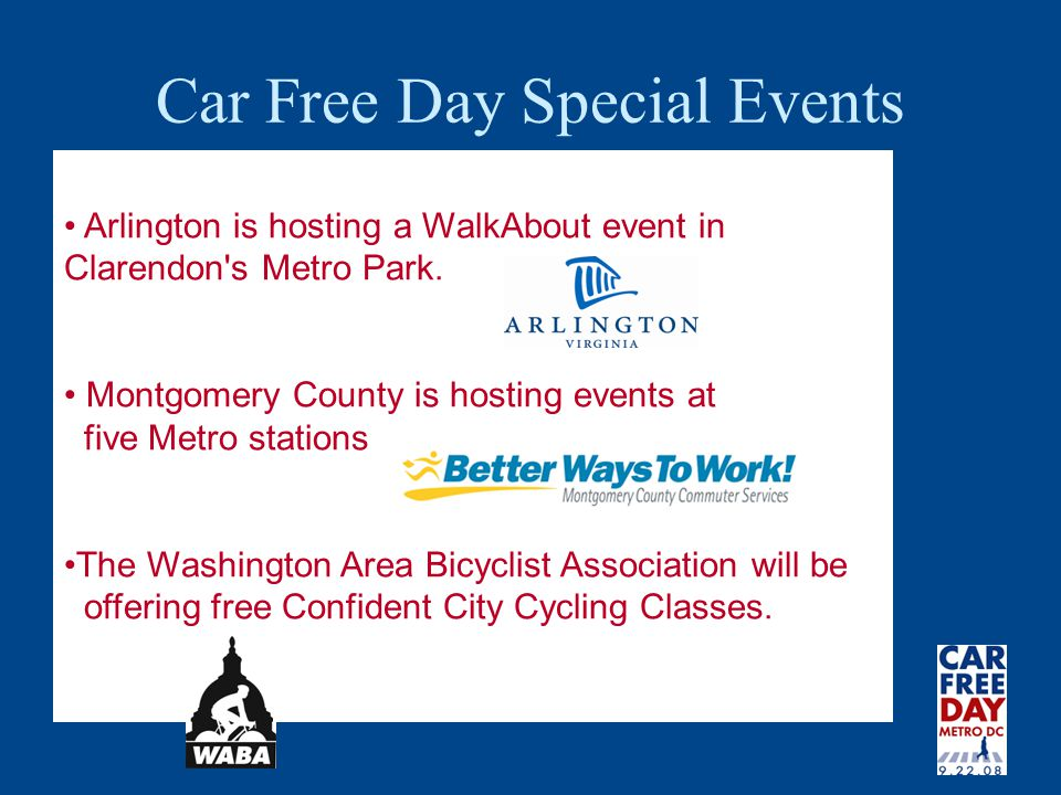 Car Free Day Special Events Arlington is hosting a WalkAbout event in Clarendon s Metro Park.