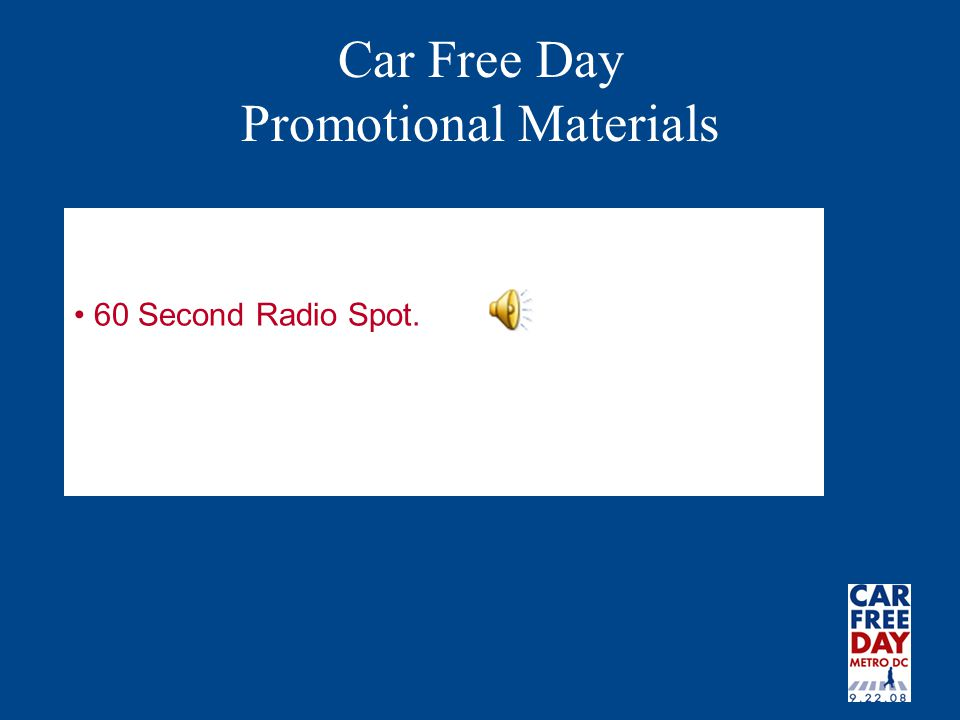 Car Free Day Promotional Materials 60 Second Radio Spot.