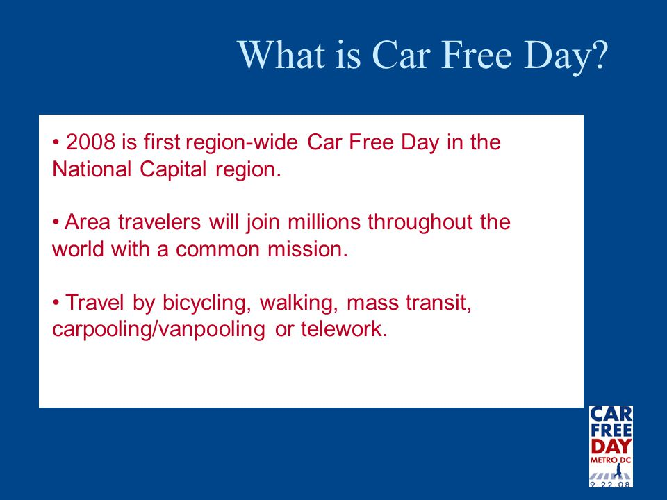 2008 is first region-wide Car Free Day in the National Capital region.