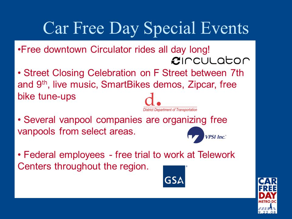 Car Free Day Special Events Free downtown Circulator rides all day long.