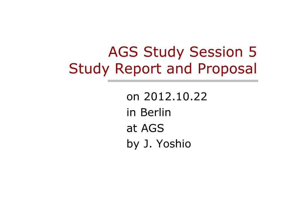 Study After AGS in May, Yoshio formed the study group in JEITA, this group has been studying SS5 issues.