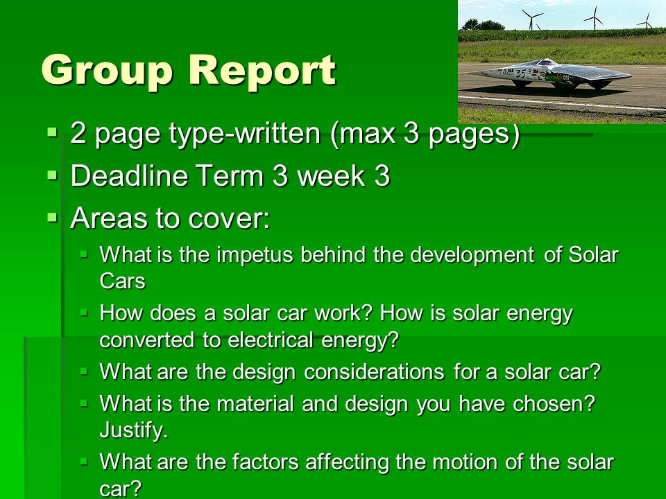 Group Report 2 page type-written (max 3 pages) 2 page type-written (max 3 pages) Deadline Term 3 week 3 Deadline Term 3 week 3 Areas to cover: Areas t