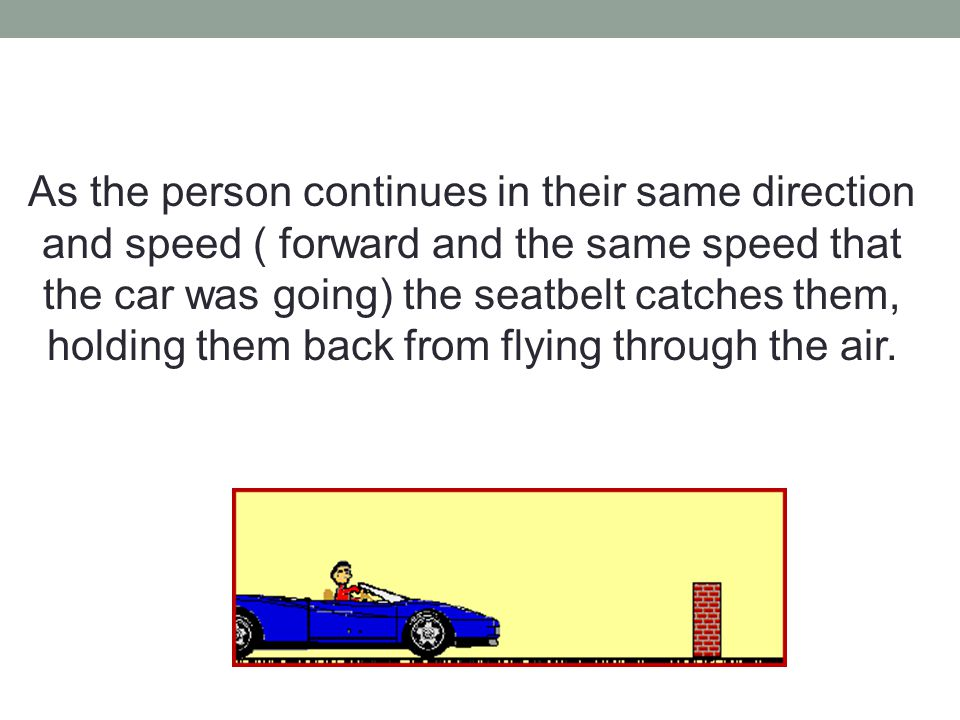 Also, the speed decelerates quickly due to the impact.