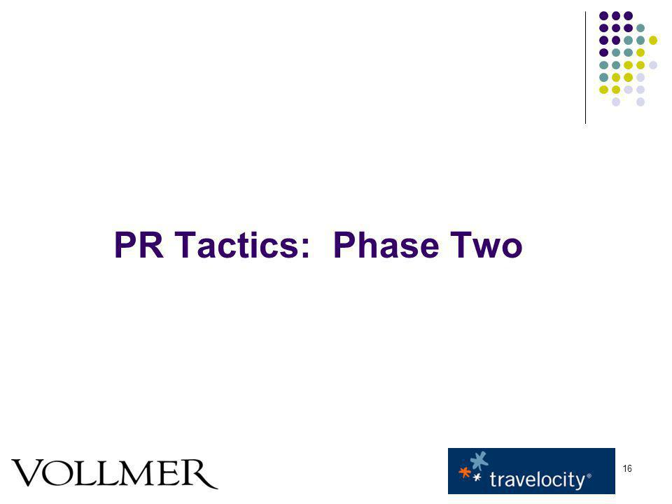 16 PR Tactics: Phase Two