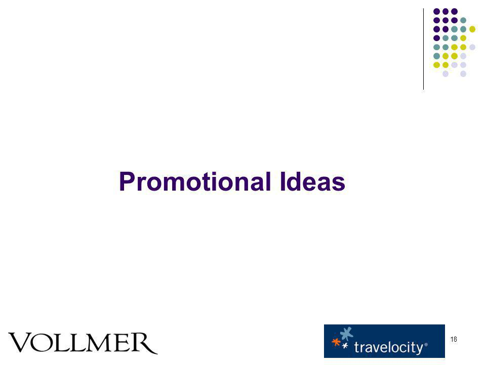 18 Promotional Ideas