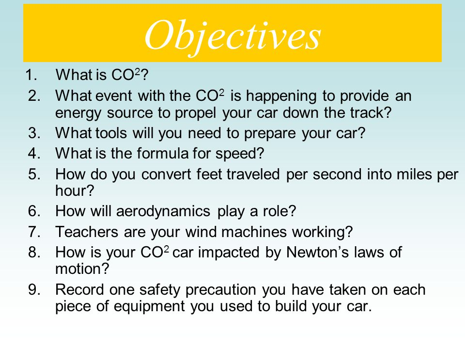 Objectives 1. What is CO 2 .