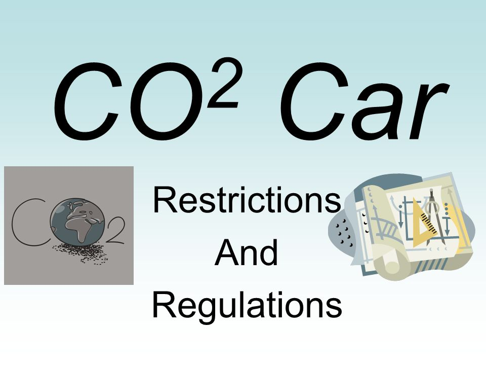 CO 2 Car Restrictions And Regulations