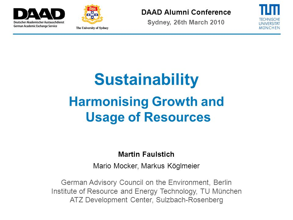 1 Martin Faulstich Mario Mocker, Markus Köglmeier German Advisory Council on the Environment, Berlin Institute of Resource and Energy Technology, TU M