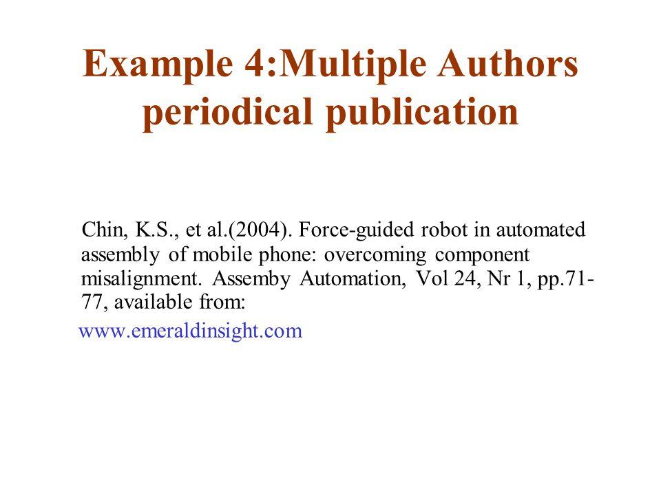 Example 4:Multiple Authors periodical publication Chin, K.S., et al.(2004).