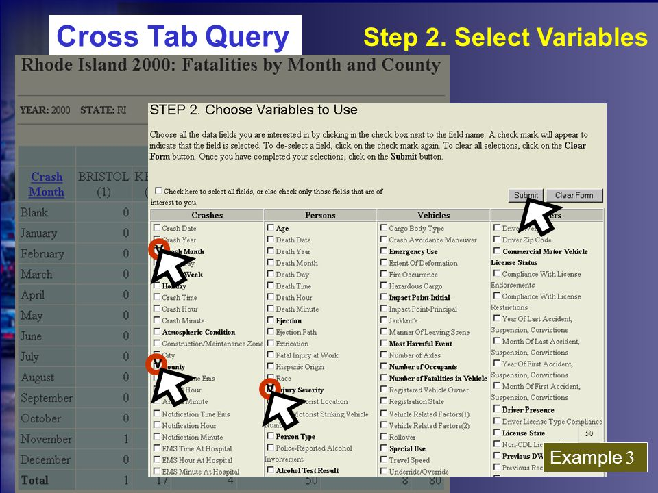 V V V Example 3 Step 2. Select Variables Cross Tab Query 50