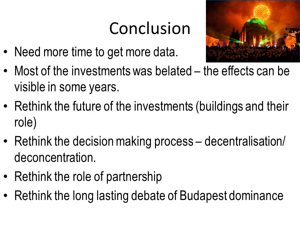 Conclusion Need more time to get more data.