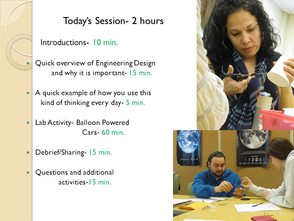 Todays Session- 2 hours Introductions- 10 min.