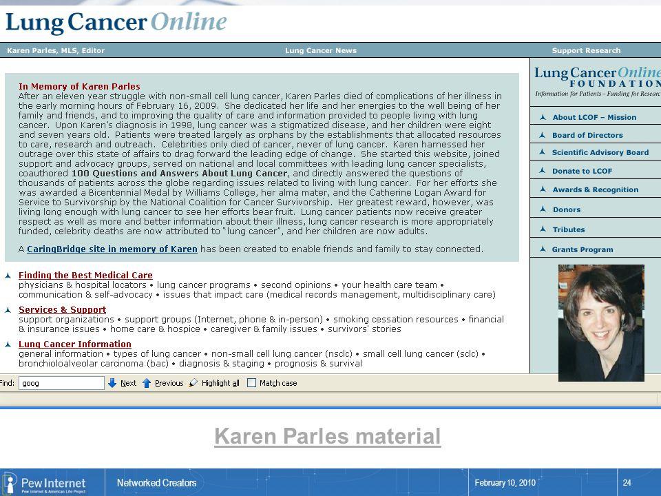 Networked Creators February 10, 201024 Karen Parles material