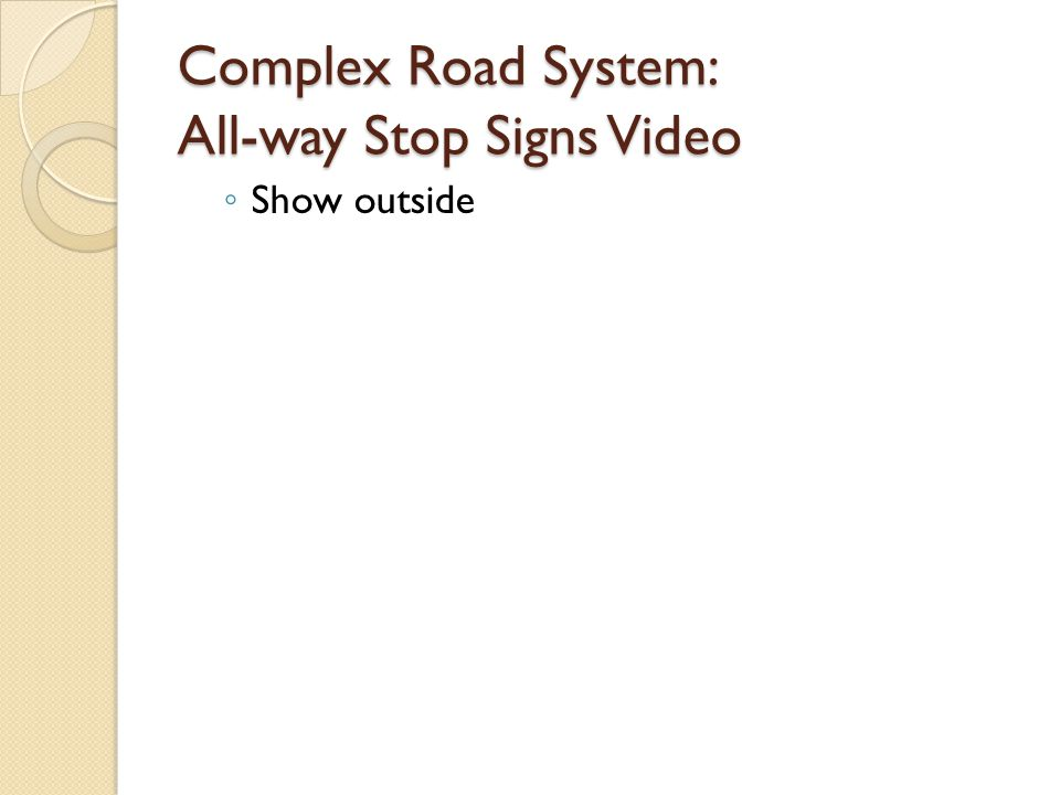Complex Road System: All-way Stop Signs Video Show outside