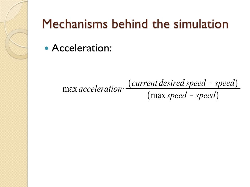 Mechanisms behind the simulation Acceleration: