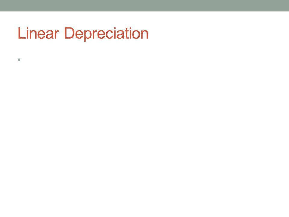 Linear Depreciation