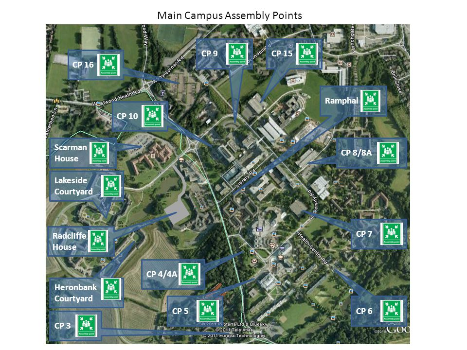 Main Campus Assembly Points CP 4/4A CP 3CP 16 CP 5 CP 6 CP 7 CP 8/8A CP 10CP 9CP 15 Scarman House Lakeside Courtyard Heronbank Courtyard Radcliffe House Ramphal