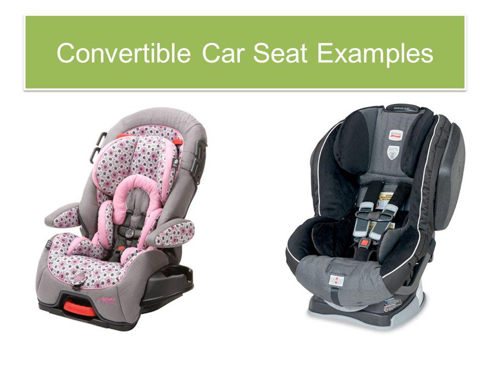 Convertible Car Seat Examples