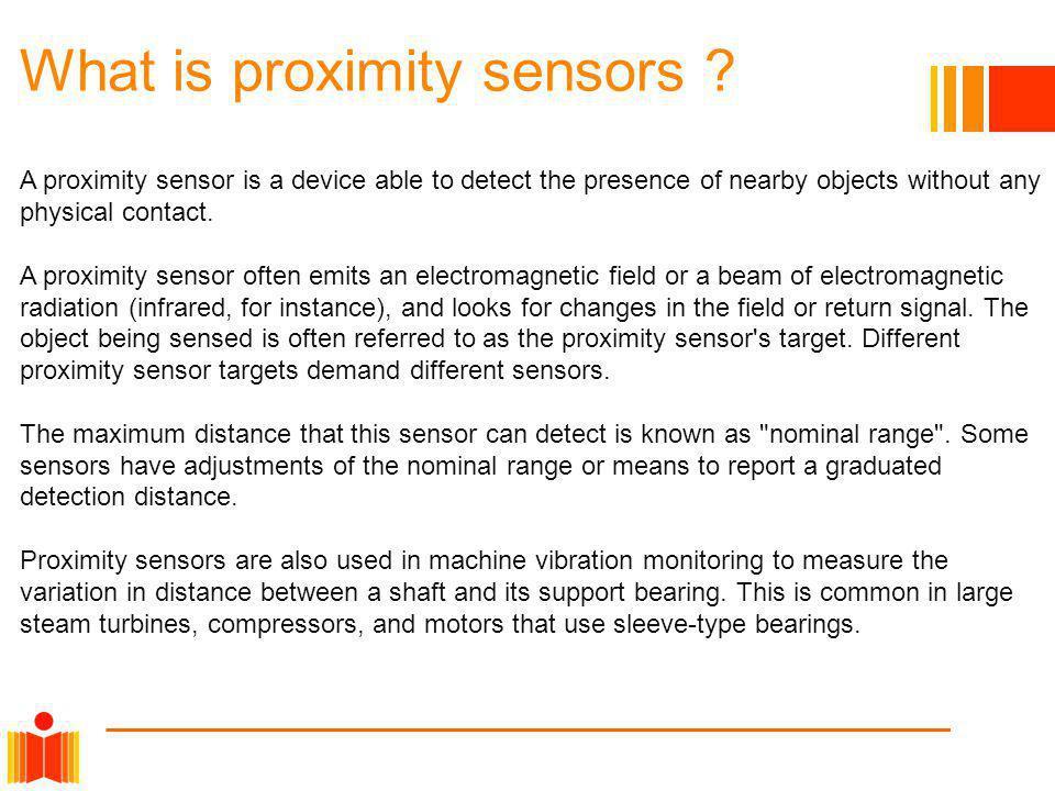 What is proximity sensors .
