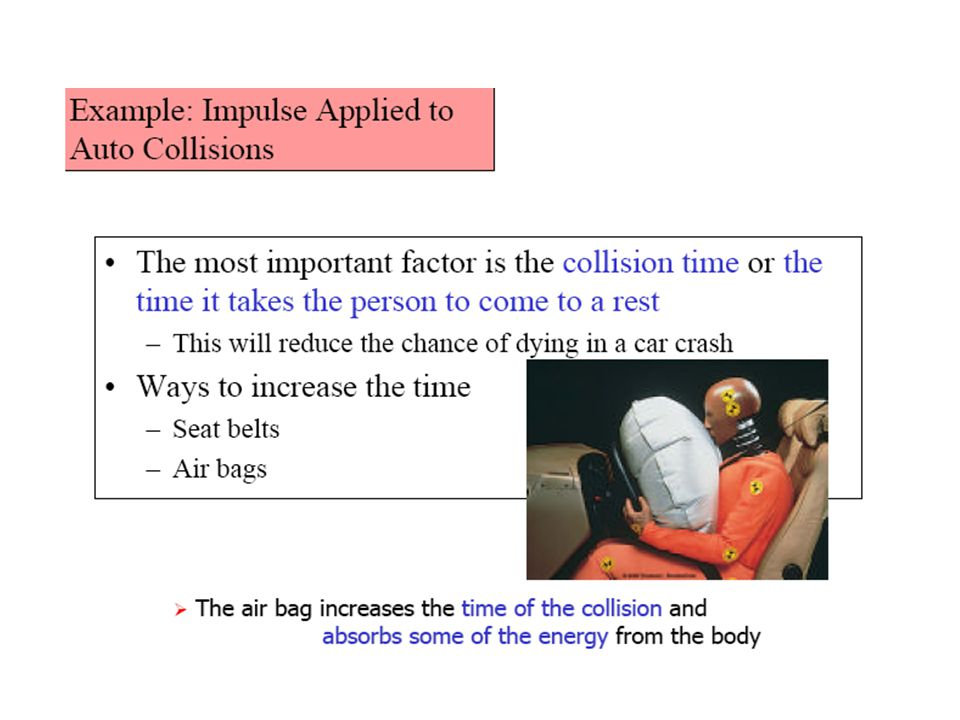 Impulse (change in momentum) A change in momentum is called impulse: During a collision, a force F acts on an object, thus causing a change in momentu