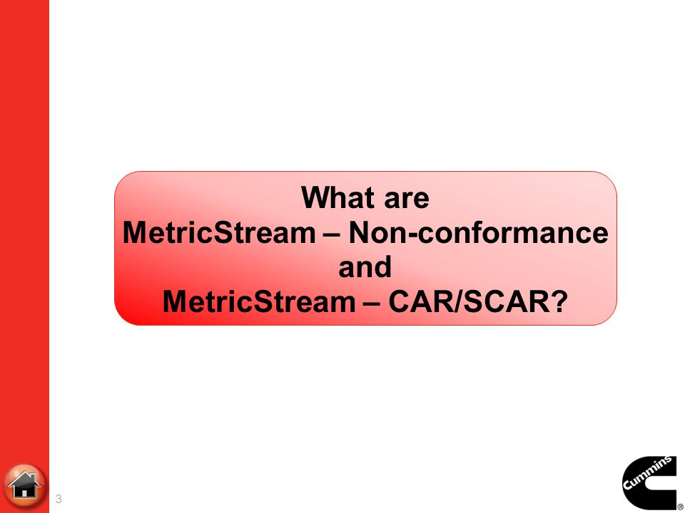3 What are MetricStream – Non-conformance and MetricStream – CAR/SCAR?