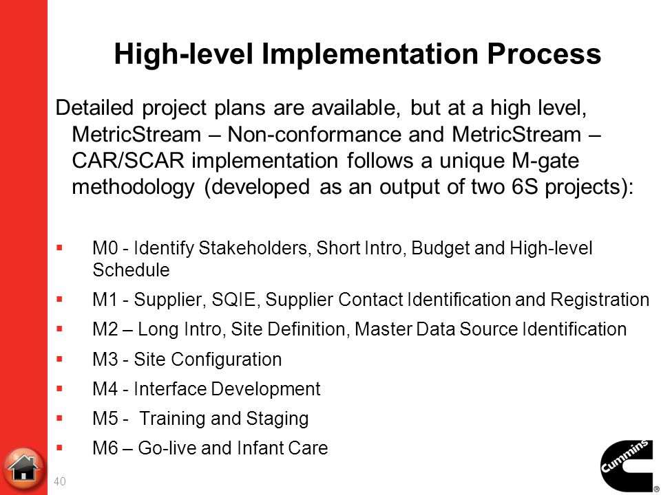 High-level Implementation Process Detailed project plans are available, but at a high level, MetricStream – Non-conformance and MetricStream – CAR/SCA