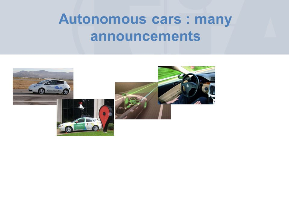 Autonomous cars : many announcements