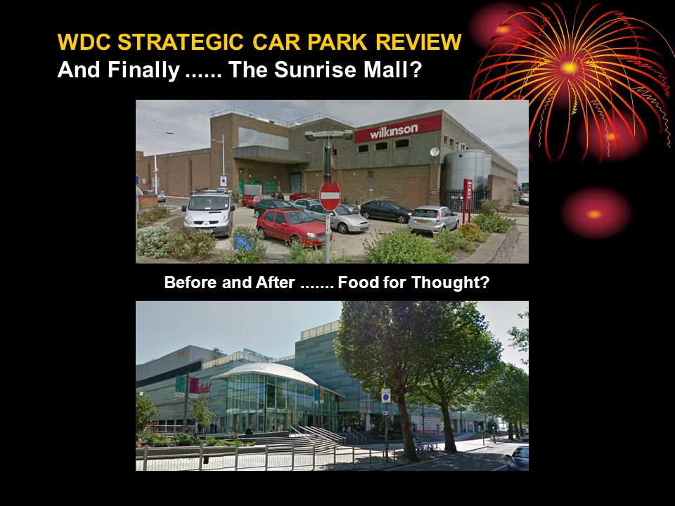 WDC STRATEGIC CAR PARK REVIEW And Finally...... The Sunrise Mall.