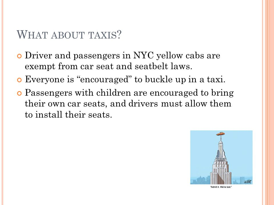 W HAT ABOUT TAXIS .