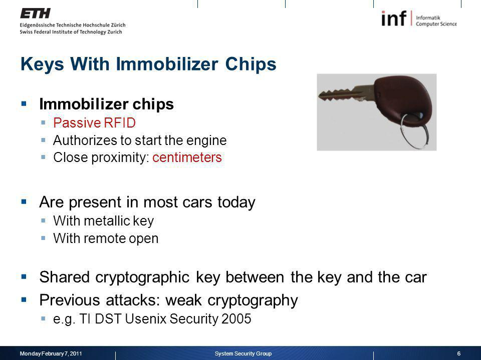 Keys With Immobilizer Chips Immobilizer chips Passive RFID Authorizes to start the engine Close proximity: centimeters Are present in most cars today